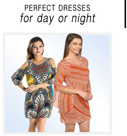 Dresses for Day and Night